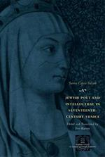 Jewish Poet and Intellectual in Seventeenth-Century Venice (Other Voice in Early Modern Europe Hardcover)