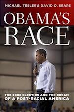 Obama's Race (Chicago Studies in American Politics)