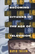 Becoming Citizens in the Age of Television