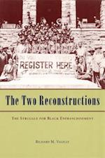 The Two Reconstructions (American Politics and Political Economy)