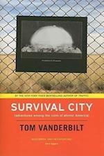 Survival City af Tom Vanderbilt