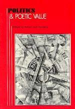 Politics and Poetic Value (Critical Inquiry Book)