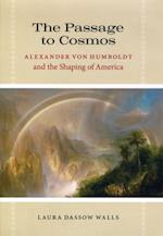Passage to Cosmos af Laura Dassow Walls