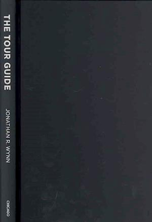 Bog, hardback The Tour Guide af Jonathan R. Wynn