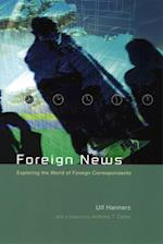 Foreign News af Ulf Hannerz