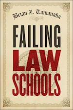Failing Law Schools (Chicago Series in Law and Society Hardcover)