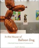 In the House of Balloon Dog af Matti Bunzl