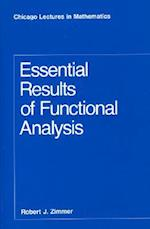 Essential Results of Functional Analysis (Chicago Lectures in Mathematics)