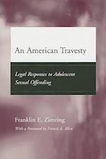 An American Travesty (Adolescent Development And Legal Policy)