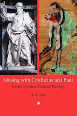 Musing with Confucius and Paul