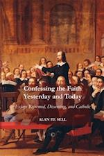 Confessing the Faith Yesterday and Today