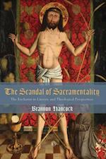 Scandal of Sacramentality