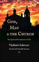 God, Man and the Church