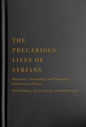 The Precarious Lives of Syrians