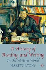 A History of Reading and Writing : In the Western World