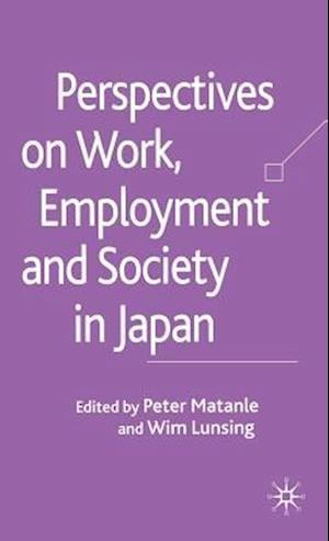 Perspectives on Work, Employment and Society in Japan