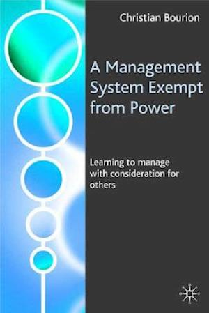 A Management System Exempt from Power