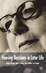 Housing Decisions in Later Life