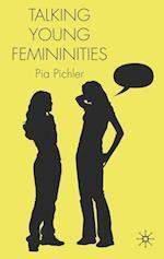 Talking Young Femininities