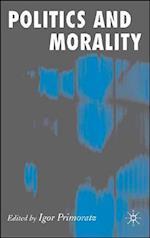 Politics and Morality af Professor Igor Primoratz