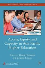 Access, Equity, and Capacity in Asia-Pacific Higher Education af Deane E. Neubauer