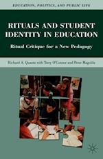 Rituals and Student Identity in Edu (Education Politics and Public Life Hardcover)