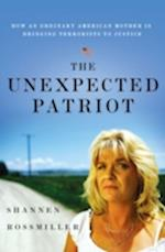 The Unexpected Patriot af Sue Carswell, Shannen Rossmiller
