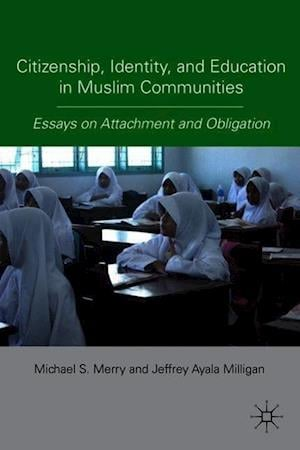 Citizenship, Identity, and Education in Muslim Communities
