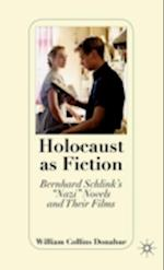 Holocaust as Fiction af William Collins Donahue
