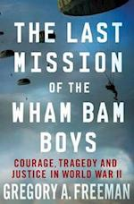 Last Mission of the Wham Bam Boys