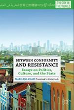 Between Conformity and Resistance (Theory in the World)