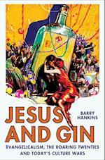 Jesus and Gin af Barry Hankins