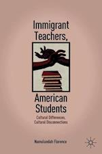 Immigrant Teachers, American Students