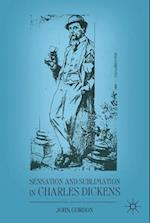 Sensation and Sublimation in Charles Dickens af John Gordon