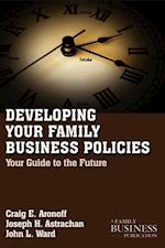 Developing Family Business Policies (Family Business Leadership)