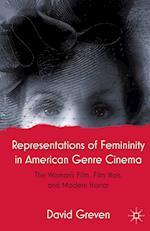 Representations of Femininity in American Genre Cinema
