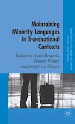 Maintaining Minority Languages in Transnational Contexts (Palgrave Studies in Minority Languages And Communities)