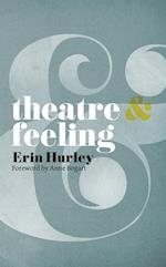 Theatre and Feeling (Theatre and)