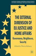 The External Dimension of EU Justice and Home Affairs (Palgrave Studies in European Union Politics Hardcover)