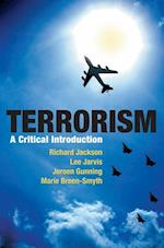 Terrorism : A Critical Introduction