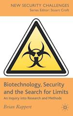 Biotechnology, Security and the Search for Limits (New Security Challenges)