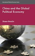 China and the Global Political Economy (International Political Economy Series)