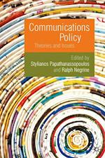 Communications Policy : Theories and Issues