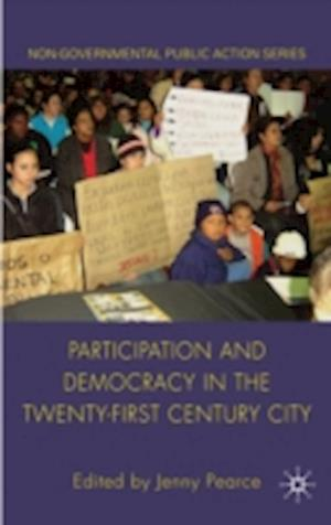 Participation and Democracy in the Twenty-First Century City