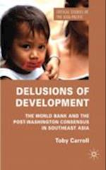 Delusions of Development (Critical Studies of the Asia-Pacific)