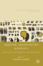 Applied Conversation Analysis (Palgrave Advances in Linguistics)