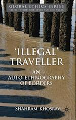 Illegal Traveller: An Auto-Ethnography of Borders