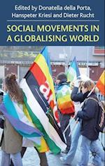 Social Movements in a Globalizing World af Dieter Rucht, Hanspeter Kriesi