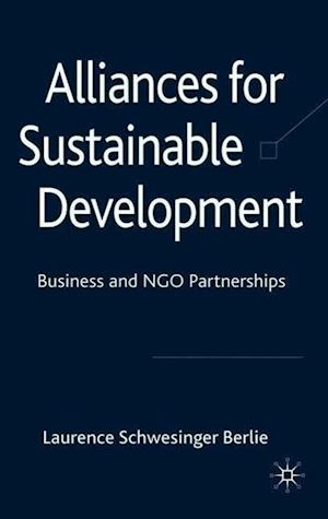 Alliances for Sustainable Development: Business and NGO Partnerships