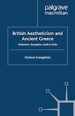 British Aestheticism and Ancient Greece (Palgrave Studies in Nineteenth-Century Writing and Culture)